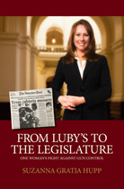 From Luby's to the Legislature - One Woman's Fight Against Gun Control
