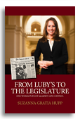 From Luby's to the Legislature One Woman's Fight Against Gun Control  By Suzanna Gratia Hupp