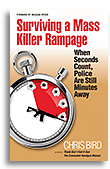 Surviving a Mass Killer Rampage by Chris Bird